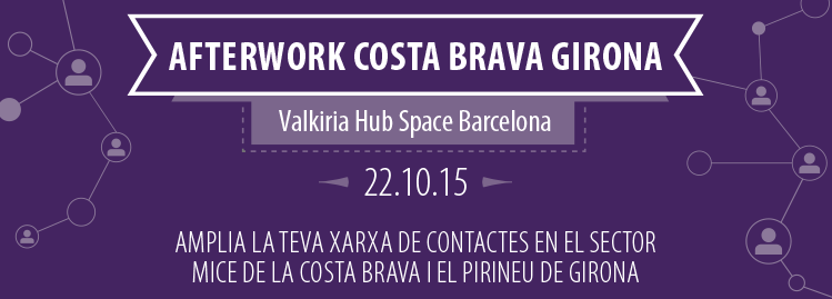 Invitation to the Afterwork Costa Brava Girona of 2015